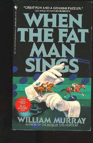 9780553185119: When the Fat Man Sings