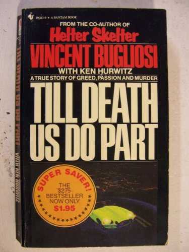 9780553190533: Till Death Us Do Part: A True Murder Mystery
