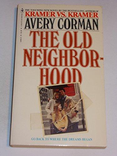 9780553194043: The Old Neighborhood