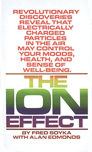 9780553196863: The Ion Effect : How Air Electricity Rules Your Life and Health