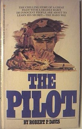 9780553197471: The Pilot
