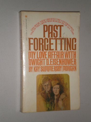 9780553197938: Past Forgetting: My Love Affair with Dwight D. Eisenhower