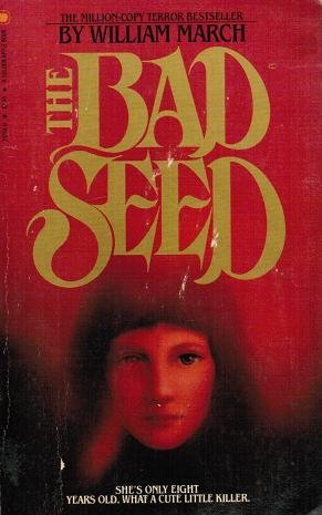 William march the bad seed abebooks the bad seed william march fandeluxe Image collections