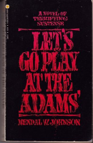 Lets Go Play at the Adams