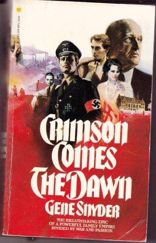 Crimson Comes The Dawn: Gene Snyder