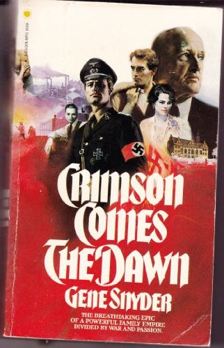 9780553198454: Crimson Comes The Dawn