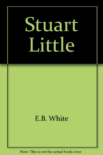 Stuart Little (9780553199765) by E.B. White