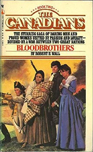 Bloodbrothers (The Canadians, Book 2)