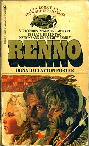 Renno (White Indian, Book 5): Donald Clayton Porter