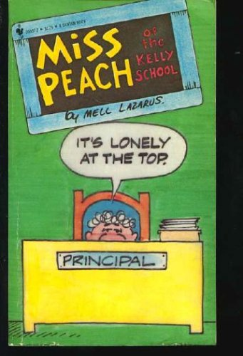 MISS PEACH OF THE KELLY SCHOOL. -: Lazarus, Mell. (intro