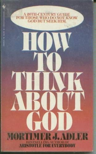 9780553200492: How to Think About God