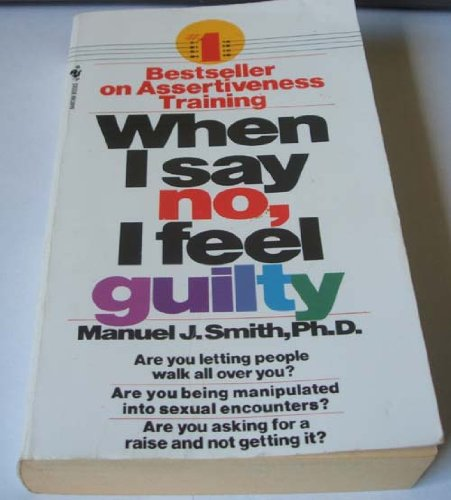 9780553200669: When I Say No, I Feel Guilty: How to Cope