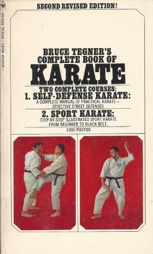 Bruce Tegner's Complete Book of Karate: Tegner, Bruce