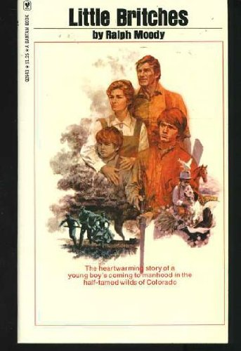 The Wild Country: Movie-Tie-in Edition (formerly published as Little Britches): Moody, Ralph