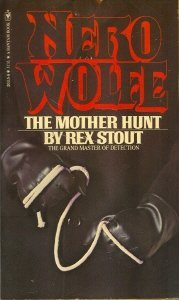 9780553201154: The mother hunt: A Nero Wolfe novel