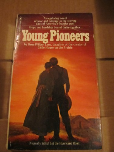 Young Pioneers: Lane, Rose Wilder