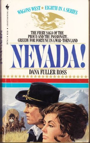 9780553201741: Nevada (Wagons West Series)