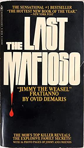 9780553202304: The Last Mafioso: The Treacherous World of Jimmy Fratianno