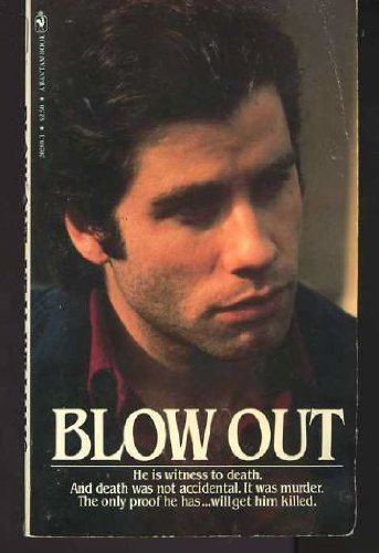Blow Out (0553202693) by William Harrison; Neal Williams; Brian De Palma