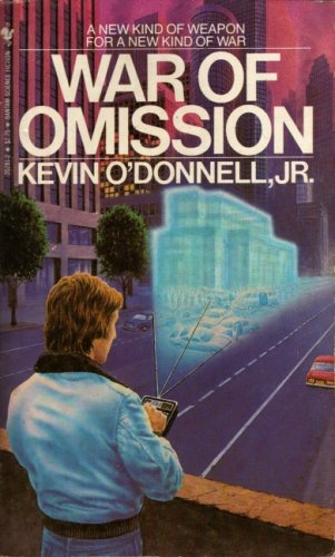 War of omission (0553202812) by O'Donnell, Kevin; Sirois, Al