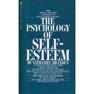 9780553203158: The Psychology of Self Esteem