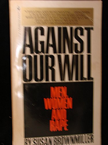 9780553203387: Against Our Will