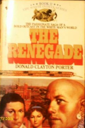 The Renegade (0553203622) by Porter, Donald Clayton