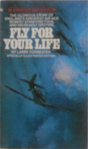 9780553203912: Fly for Your Life