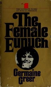 9780553204438: Female Eunuch