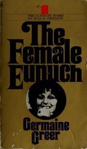 9780553204438: Female Eunuch