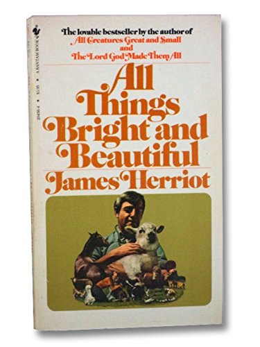 All Things Bright and Beautiful: Herriot, James