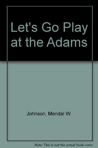 9780553204698: Let's Go Play at the Adams