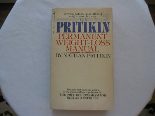 The Pritikin Permanent Weight-Loss Manual