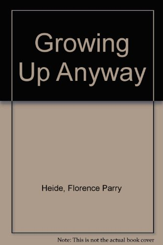 9780553205046: Growing Anyway Up