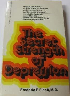9780553205152: The Secret Strength of Depression
