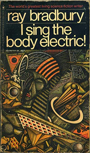 9780553205459: I Sing the Body Electric!