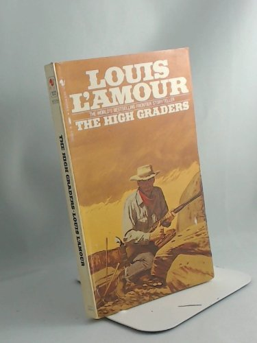 The High Graders: L'Amour, Louis