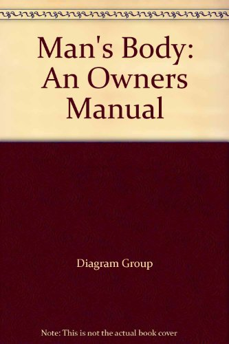 9780553206104: Man's Body: An Owners Manual