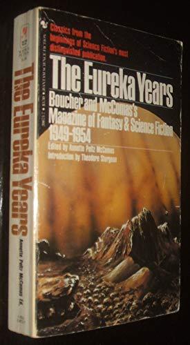 9780553206739: The Eureka Years (Magazine of Fantasy & Science Fiction, 1949-54)