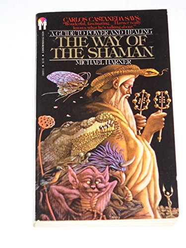 9780553206937: The Way of the Shaman: A Guide to Power and Healing
