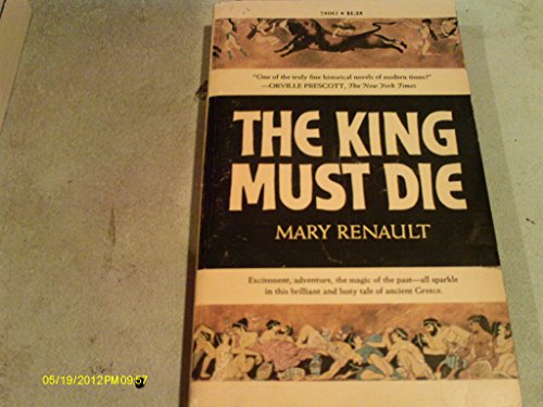 9780553207064: The King Must Die