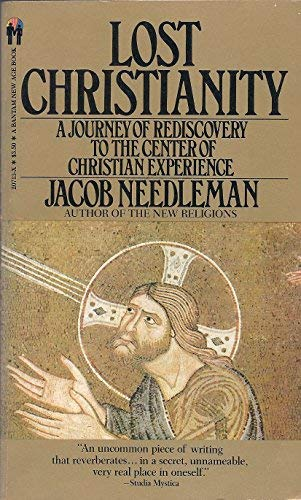 9780553207132: Lost Christianity: A Journey of Rediscovery to the Center of Christian Experience