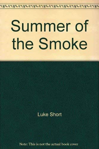 9780553207156: Summer of the Smoke