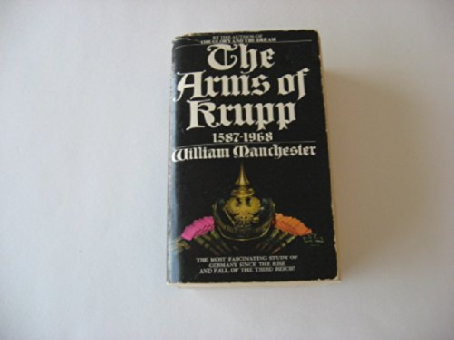 9780553207705: The Arms of Krupp 1587-1968 [Taschenbuch] by Manchester, William