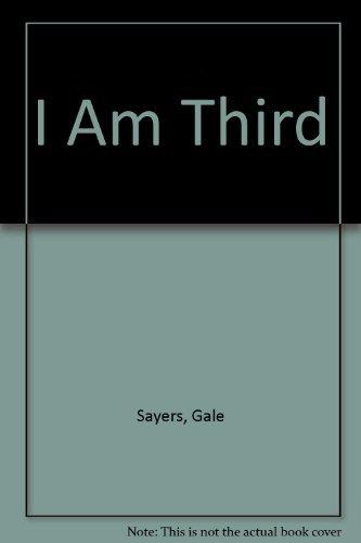 9780553207910: I Am Third