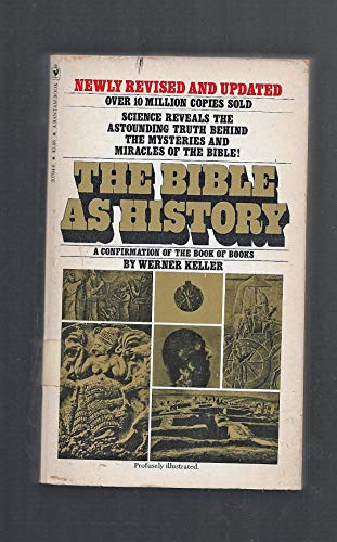 9780553207941: The Bible as History