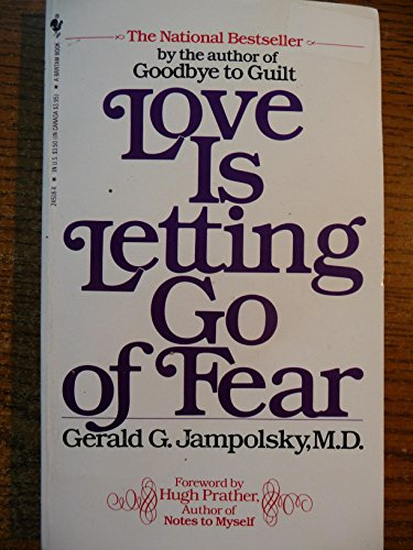9780553207965: love is Letting go of Fear