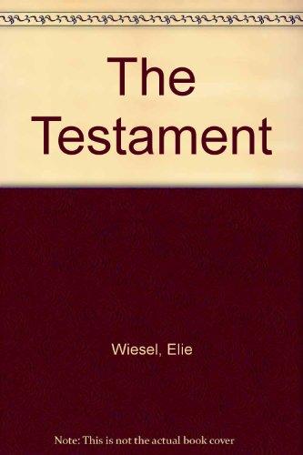 The Testament: Elie Wiesel