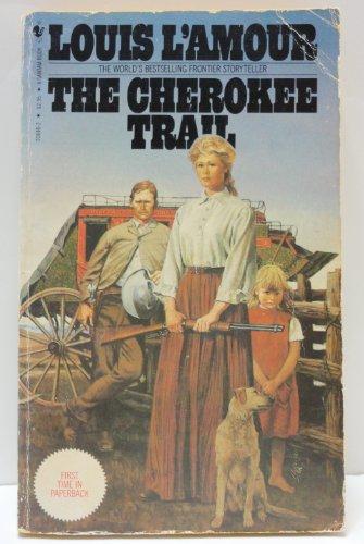 9780553208467: The Cherokee Trail