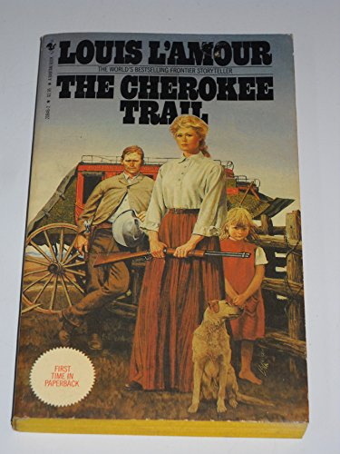 The Cherokee Trail: L'Amour, Louis